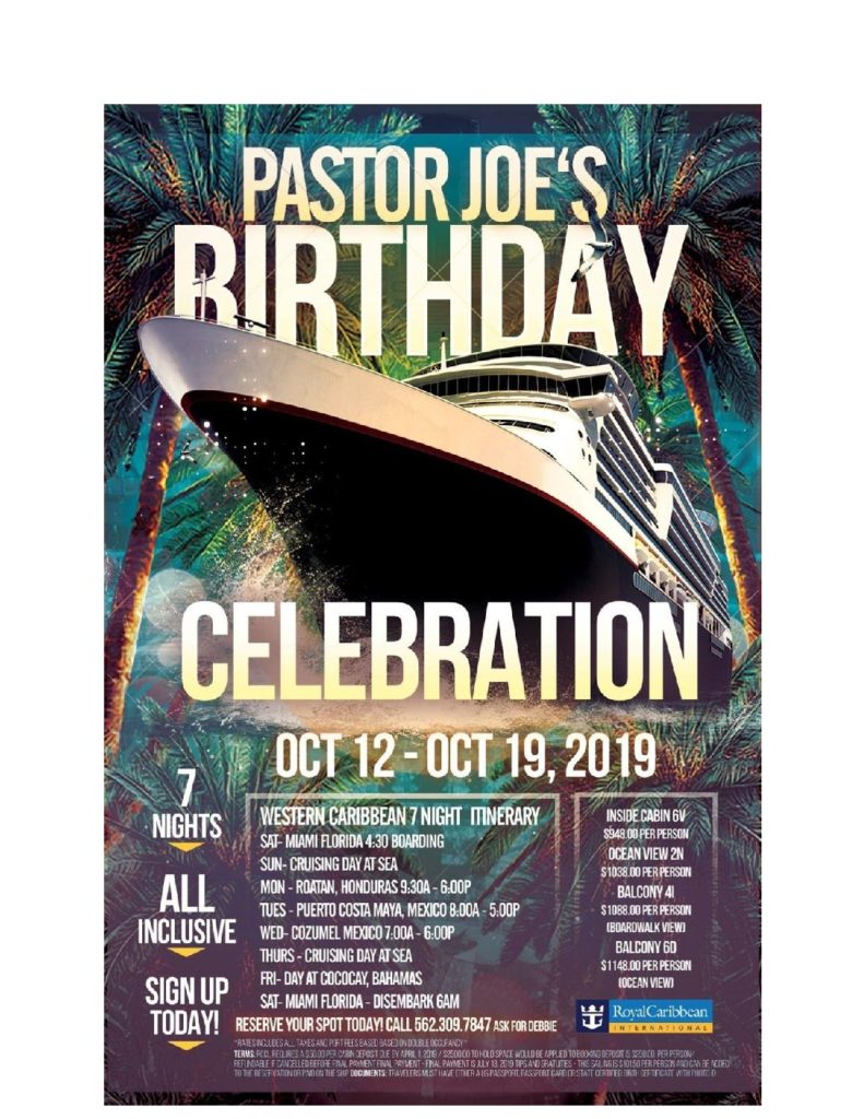 Join Us For 7 Nights Of Exciting Cruising Fun As We Celebrate Pastor Joes Birthday On Royal Caribbeans Newest And Biggest Ship Symphony The Seas